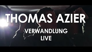 Thomas Azier - Verwandlung - [ Live in Paris ]