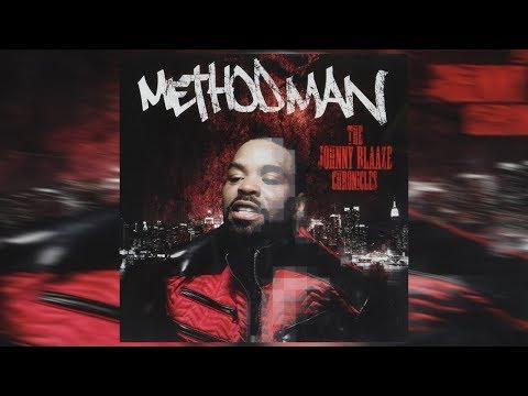 Method Man - The Johnny Blaaze Chronicles (Full Mixtape) 2017