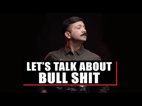 Aaj Baat Bull Shit Ki, Aur Lelo Short Cut