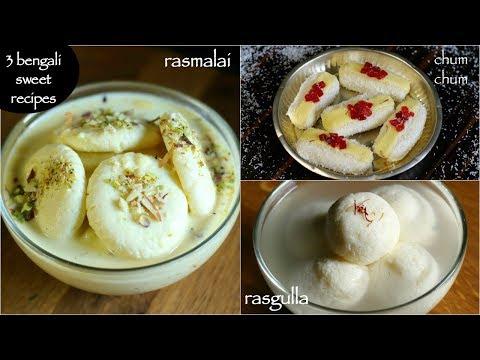 3 easy bengali sweets - rasgulla recipe | rasmalai recipe | chum chum recipe
