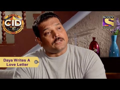 Your Favorite Character | Daya Writes A Love Letter | CID