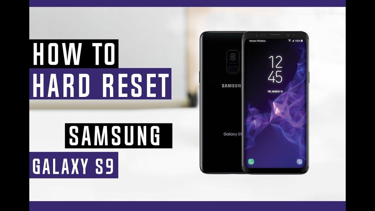 How To Hard Reset Samsung Galaxy S9 Plus - Swopsmart