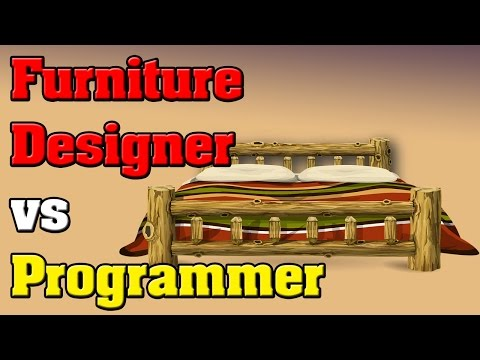 Question - Should I Become a Furniture Designer vs Programmer