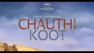 Exclusive interview with Dr. Waryam Singh Sandhu on Chauthi Koot Movie Thumb