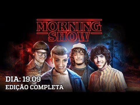 Morning Show - edição completa - 190919