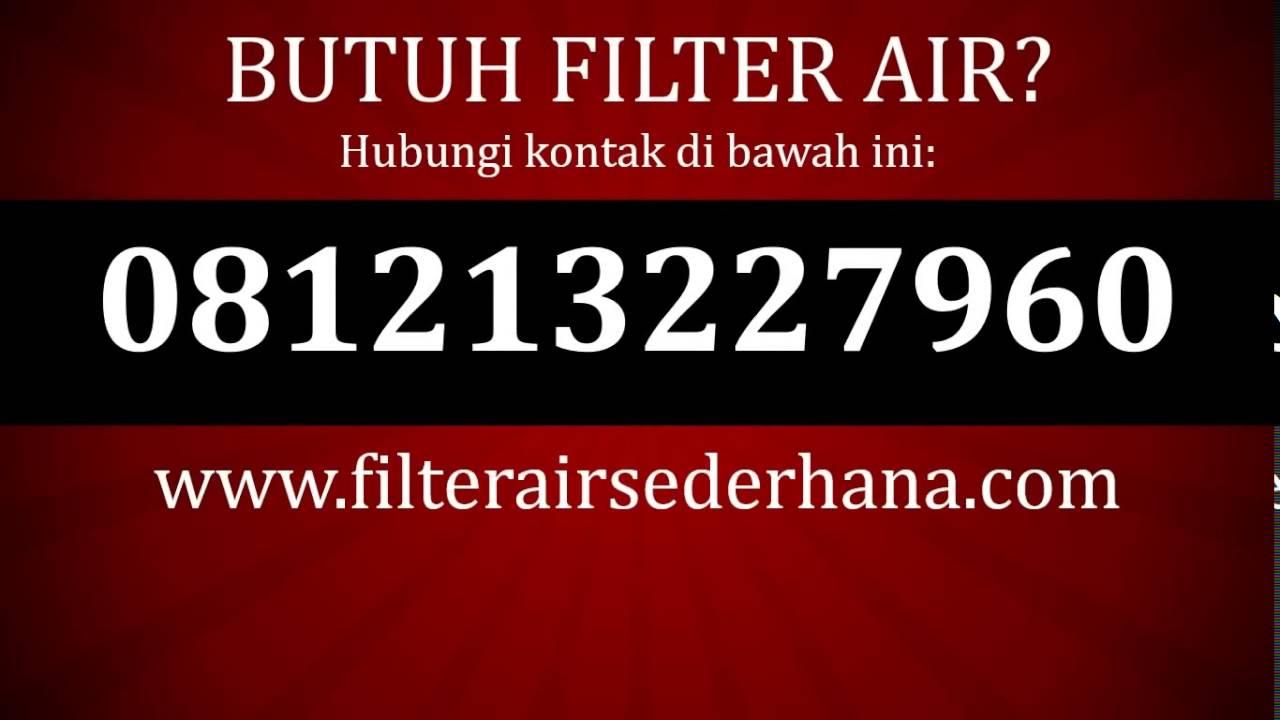 081213227960, Filter Air Yang Bagus Merk Apa, Filter Air ...