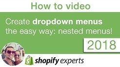 Shopify 2018 - How to do nested menu dropdown or multi level menus, easy to do!