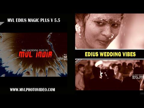 mvl-edius-magic-plus-update-5.5-wedding-vibes