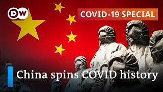 China declares victory over the coronavirus pandemic - rightly so? | COVID-19 Special