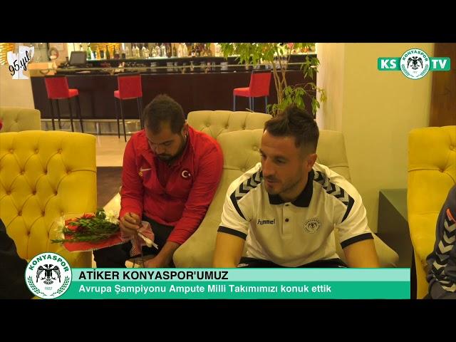 Atiker Konyaspor'umuz Avrupa Şampiyonu Ampute Milli Takımını konuk etti