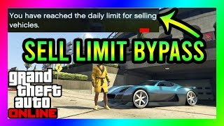 DAILY SELL LIMIT BYPASS!! HOW TO BYPASS THE DAILY SELL LIMIT IN GTA 5