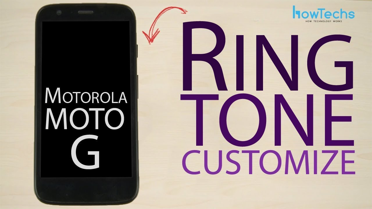 how to change ringtone in moto g 2nd gen