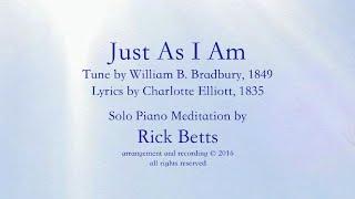 Just As I Am - Lyrics with Piano