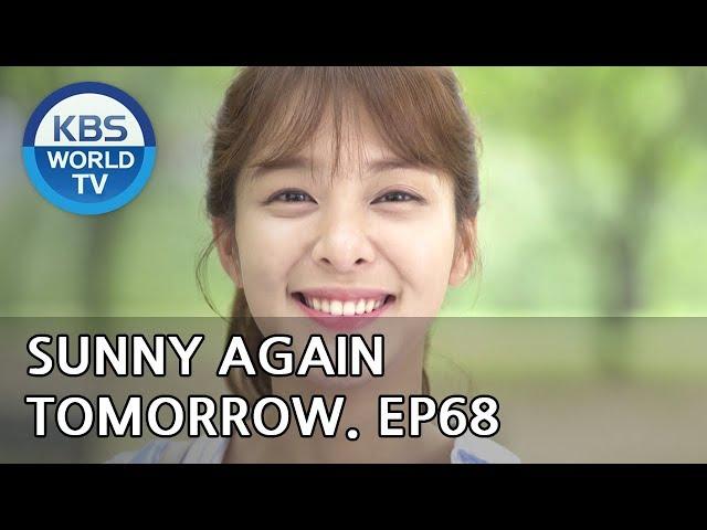 Sunny Again Tomorrow   내일도 맑음 - Ep.68 [SUB : ENG,CHN,IND / 2018.08.16]