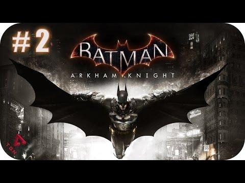 Batman Arkham Knight - Gameplay Español - Capitulo 2 - 1080pHD