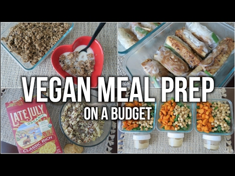 Must Try Meal Prep | Cooking Vegan on a Budget