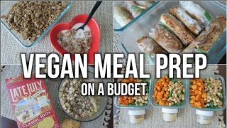Must Try Meal Prep  Cooking Vegan on a Budget