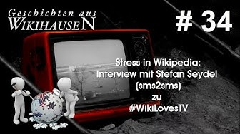 Stress in Wikipedia: Interview mit Stefan Seydel zu #WikiLovesTV & Radio | #34 Wikihausen
