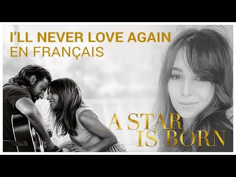 Lady Gaga - I'll Never Love Again - Version Française - Johanna Music (Cover)
