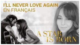 Lady Gaga - I'll never love again - Version française - Johanna Music (Cover) Video