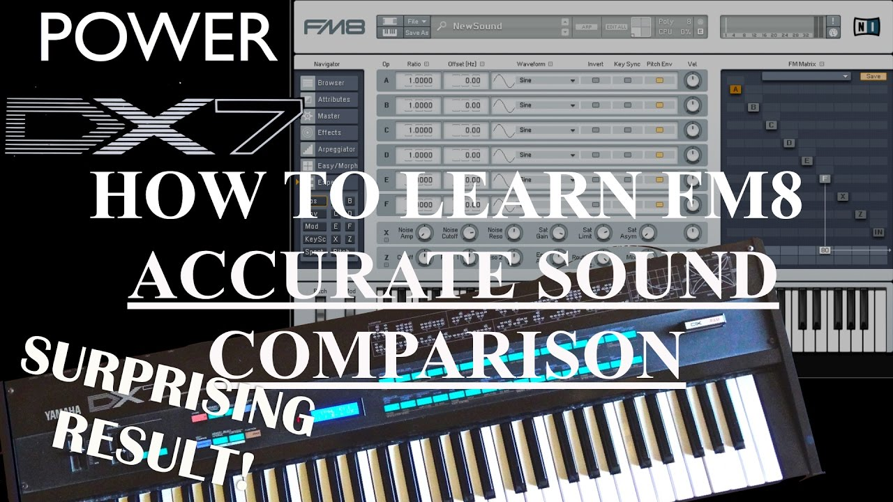 HOW TO LEARN FM8 - ACCURATE SOUND COMPARISON WITH YAMAHA DX7 SYNTHESIZER
