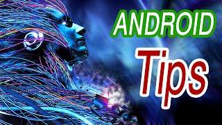 نصائح عملية ومهمة لهواتف الأندرويد  - Android Tips and tricks