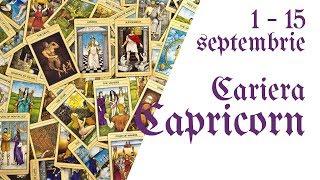 Capricorn || Tarotscop 1 - 15 septembrie 2018 || Cariera & Bani