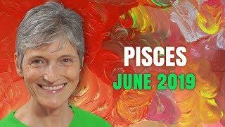 Pisces June 2019 Astrology Horoscope Forecast