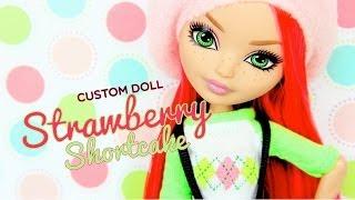 Custom Doll: Ever After High Strawberry Shortcake - Doll Crafts