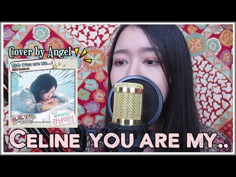 셀린 (Celine) - 향수 You are My (My ID Is Gangnam Beauty OST) Cover by Angel