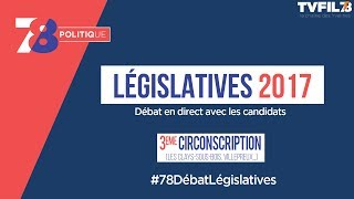 7/8 Politique – Législatives 2017 – Débat de la 3ème circonscription dans les Yvelines