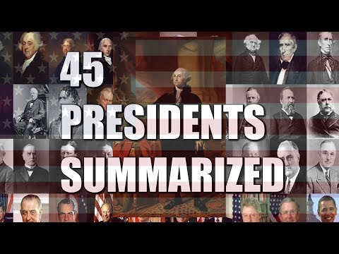 45 Presidents Summarized