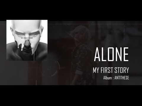 My First Story - Alone (Lyrics)
