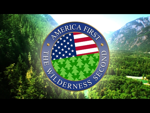 America First, The Wilderness Second