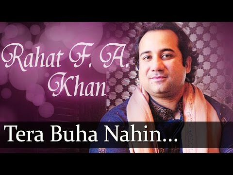Mix - Tera Buha Nahin Chhadna(HD) - Rahat Fateh Ali Khan Songs - Top Ghazal Songs
