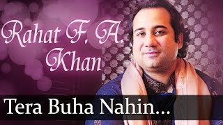Tera Buha Nahin Chhadna(HD) - Rahat Fateh Ali Khan Songs - Top Ghazal Songs