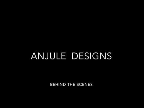 Anjule Designs - behind the scenes