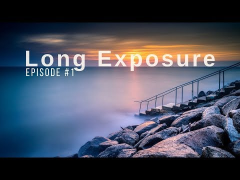 LONG EXPOSURE PHOTOGRAPHY COURSE   1: WHY TAKING LONG EXPOSURE PHOTOS?