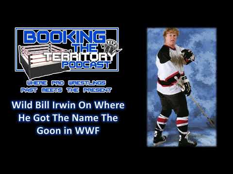 Wild Bill Irwin Talks About Getting The Goon Gimmick from Bruce Prichard and Vince McMahon