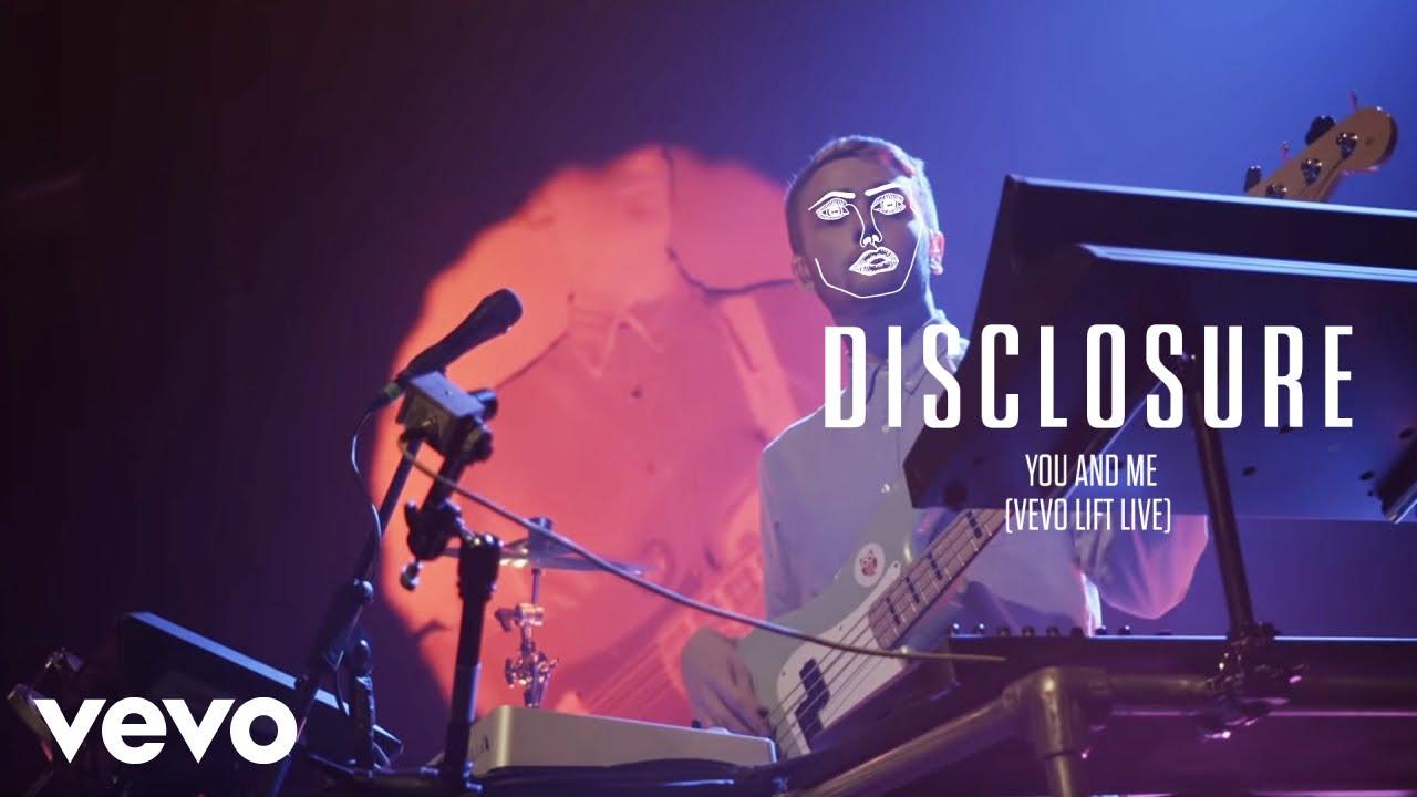 disclosure-you-and-me-vevo-lift-live-disclosurevevo