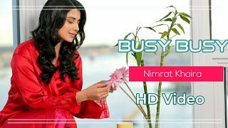 Busy Busy (Official Video) Nimrat Khaira | Latest Punjabi Song 2020 | Busy song Nimrat Khaira