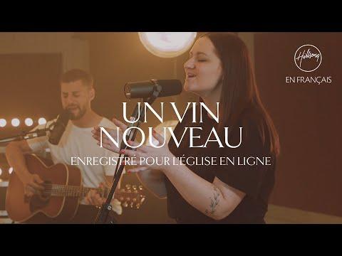 Un vin nouveau (L'église en ligne) | Hillsong France