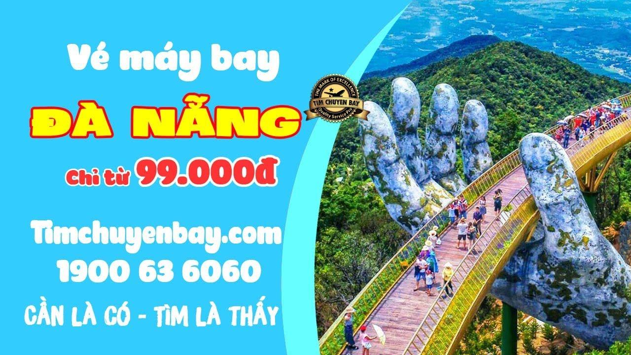 Cách Đặt Vé Máy Bay Đi Đà Nẵng chỉ từ 99K - Tìm chuyến bay
