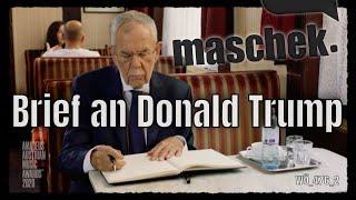 Maschek – Brief an Donald Trump