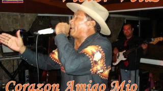 Victor Veliz - Corazon Amigo Mio
