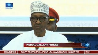 Buhari Pledges Improved Funding For Armed Forces 19/11/18 Pt.1 |News@10|