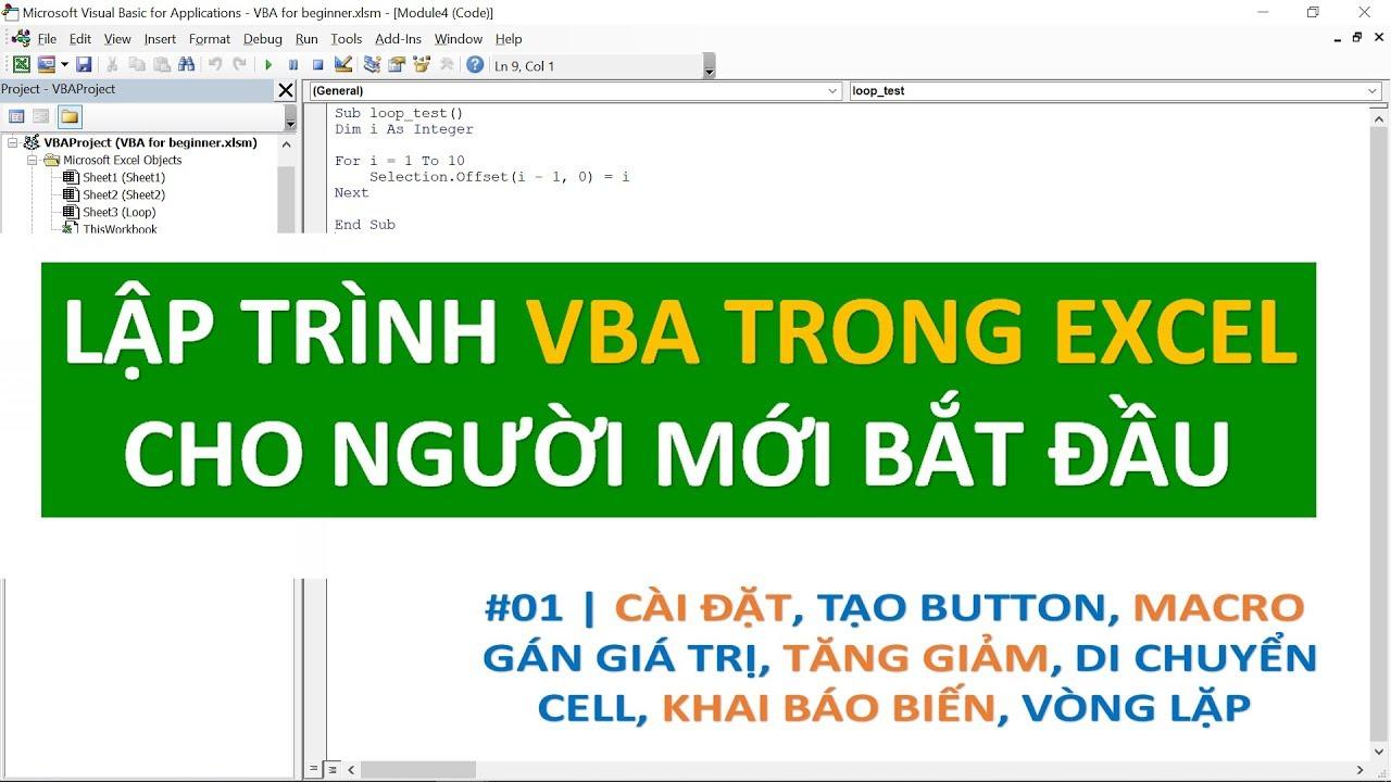 Lập trình VBA trong Excel cho người mới bắt đầu | #01 Cài đặt, button, biến, vòng lặp