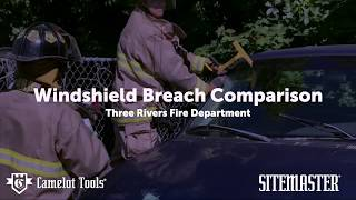 Camelot Tools Sitemaster Windshield Breach Comparison