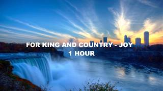 For King & Country - Joy (1 Hour)