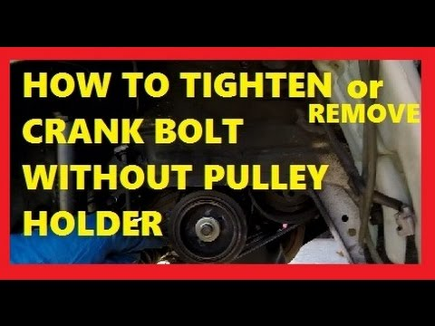 How To Tighten or Remove Crank Bolt without Pulley Holder Jonny DIY  YouTube